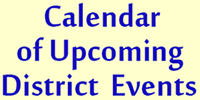 Upcoming District 3 Events